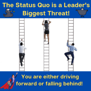 Proformance Courageous Leadership and Status Quo